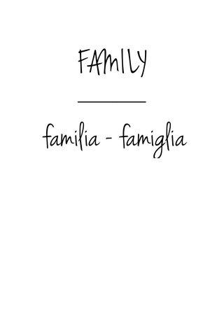 FAMILY familia - famiglia