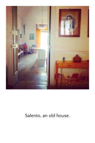 Salento, an old house.