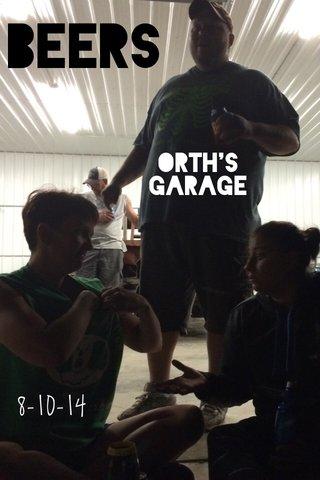 BEERS 8-10-14 Orth's garage
