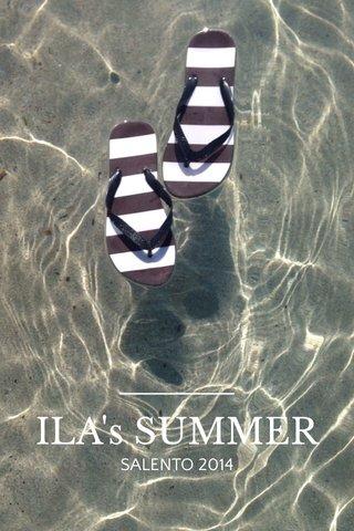 ILA's SUMMER SALENTO 2014