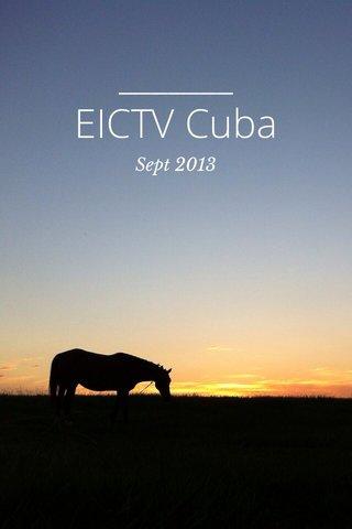 EICTV Cuba Sept 2013