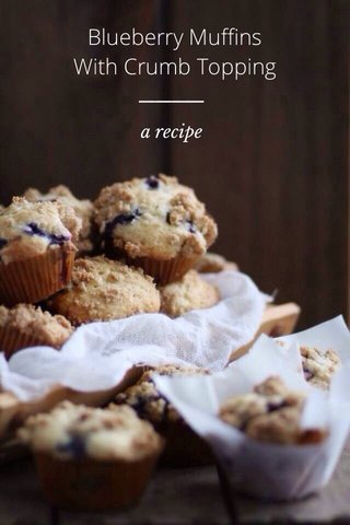 Blueberry Muffins With Crumb Topping a recipe
