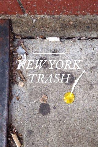 NEW YORK TRASH