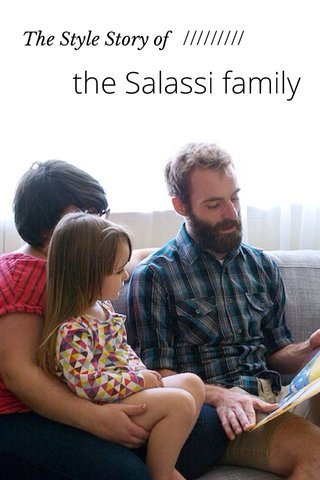 the Salassi family ///////// The Style Story of