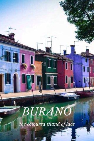 BURANO the coloured island of lace