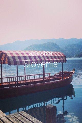 Slovenia Agosto 2014