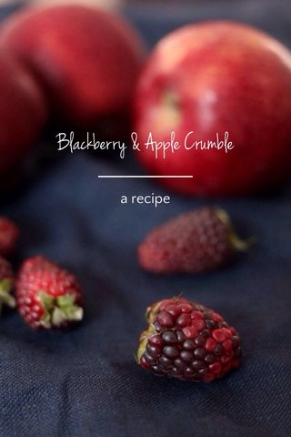Blackberry & Apple Crumble a recipe