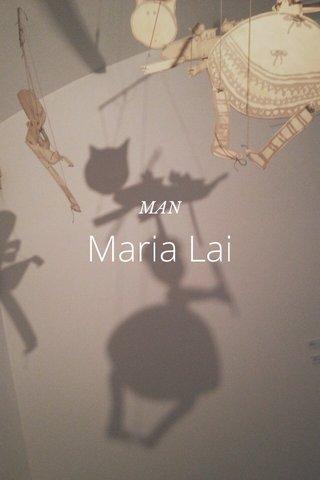Maria Lai MAN