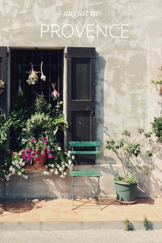 PROVENCE august in