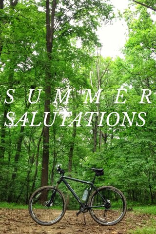 SUMMER SALUTATIONS