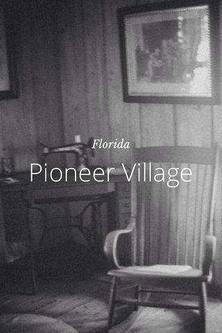 Pioneer Village Florida