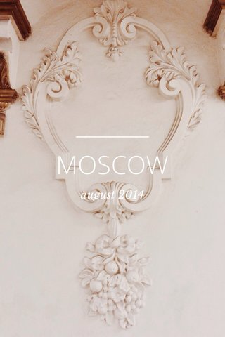 MOSCOW august 2014