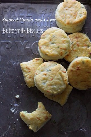 Buttermilk Biscuits Smoked Gouda and Chive
