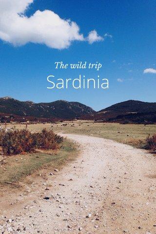 Sardinia The wild trip