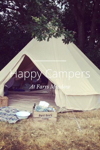 Happy Campers At Farrs Meadow