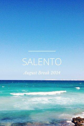 SALENTO August Break 2014
