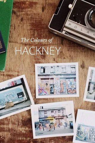 HACKNEY The Colours of