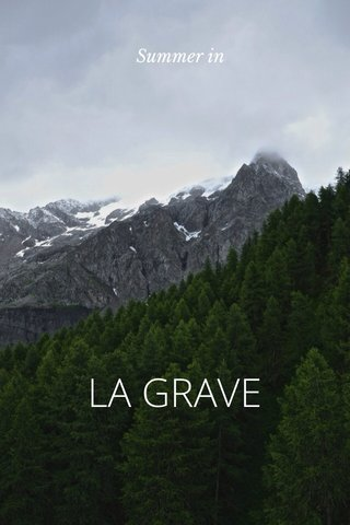 LA GRAVE Summer in