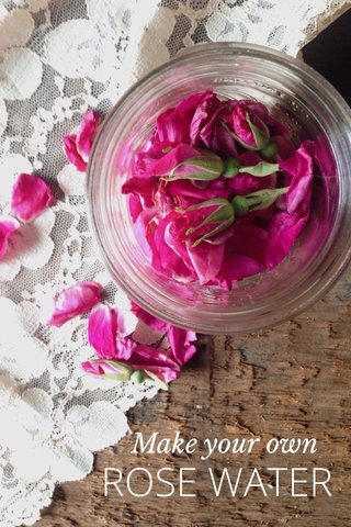 ROSE WATER Make your own