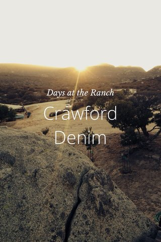 Crawford Denim Days at the Ranch