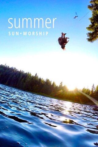 summer SUN•WORSHIP