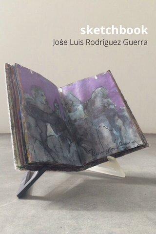 sketchbook Jośe Luis Rodríguez Guerra