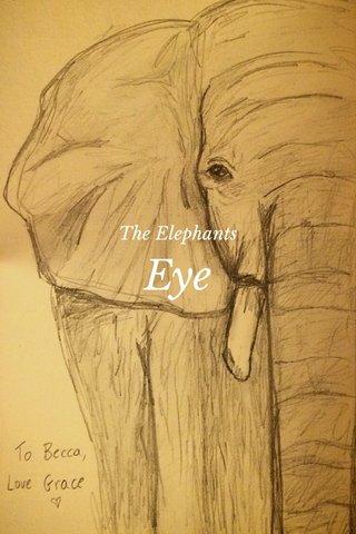Eye The Elephants