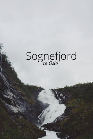 Sognefjord to Oslo