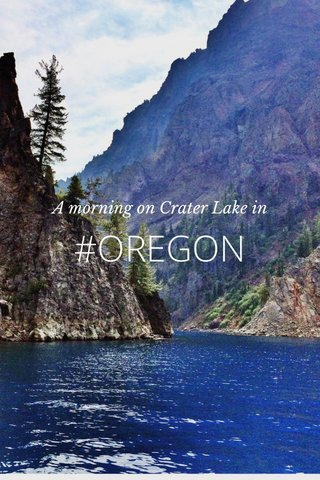 #OREGON A morning on Crater Lake in