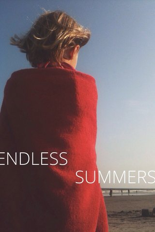 SUMMERS ENDLESS
