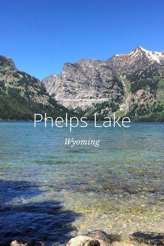 Phelps Lake Wyoming