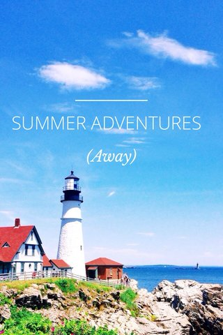 SUMMER ADVENTURES (Away)