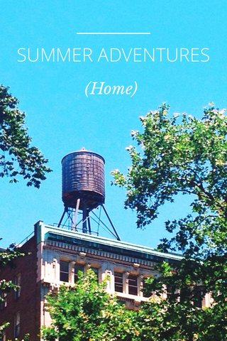 SUMMER ADVENTURES (Home)
