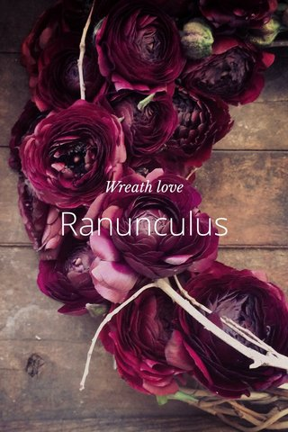 Ranunculus Wreath love