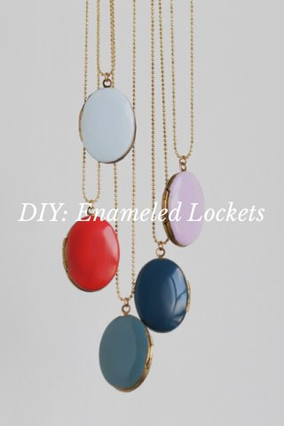 DIY: Enameled Lockets