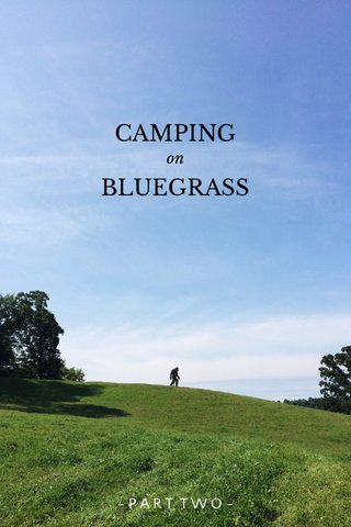 CAMPING BLUEGRASS on -PART TWO-