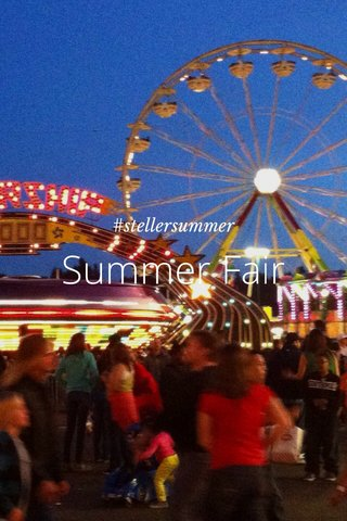 Summer Fair #stellersummer