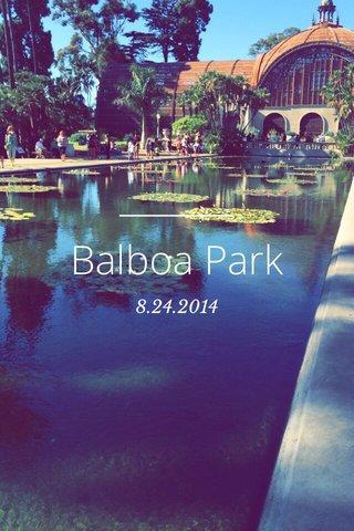 Balboa Park 8.24.2014