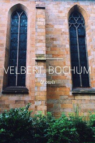 VELBERT, BOCHUM & owls