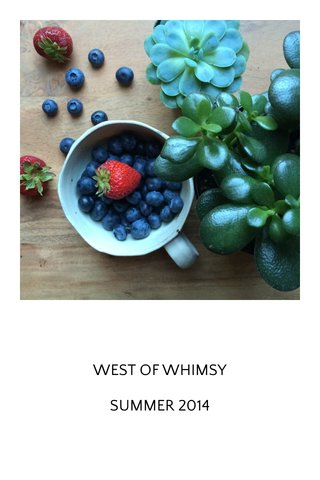 WEST OF WHIMSY SUMMER 2014