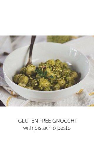 GLUTEN FREE GNOCCHI with pistachio pesto