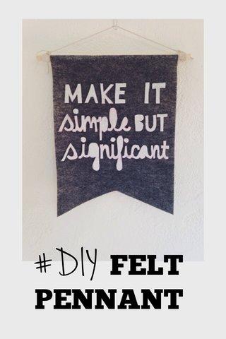 #DIY FELT PENNANT
