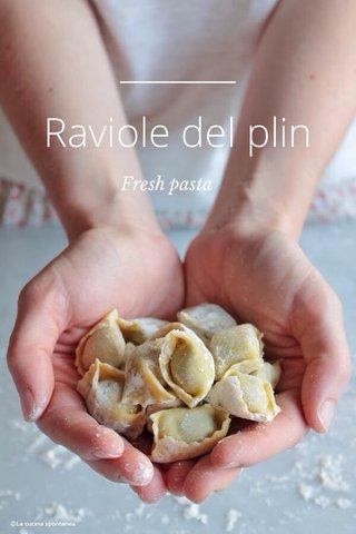 Raviole del plin Fresh pasta