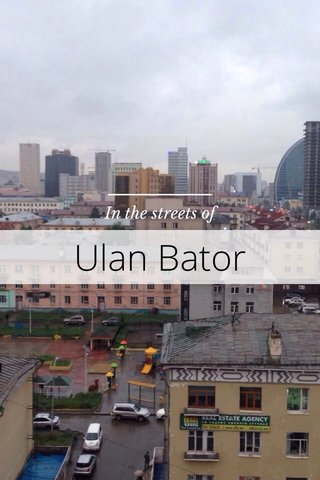 Ulan Bator In the streets of