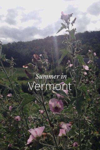 Vermont Summer in