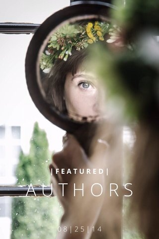 AUTHORS 08|25|14 |FEATURED|
