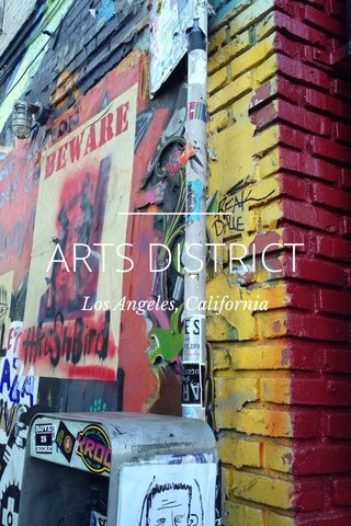 ARTS DISTRICT Los Angeles, California
