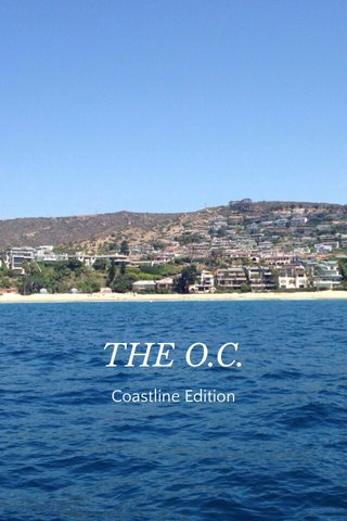 THE O.C. Coastline Edition