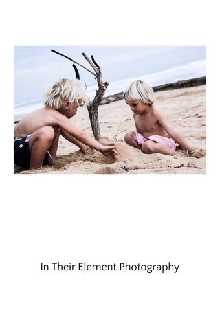 In Their Element Photography