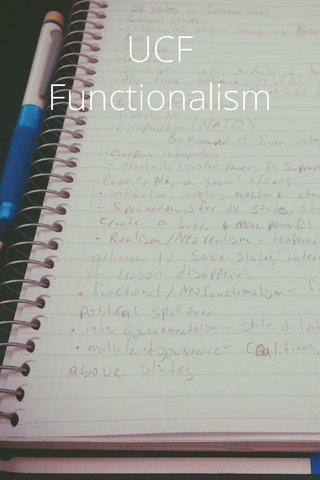 UCF Functionalism